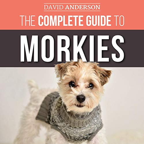 The Complete Guide to Morkies  By  cover art