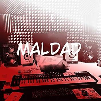 Maldad (feat. Gary Cash & BrezzyJay)