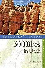 Explorer's Guide 50 Hikes in Utah (Explorer's 50 Hikes)