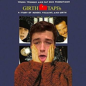 The Girthtapes