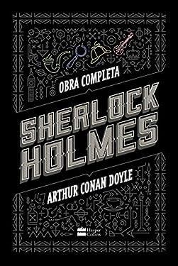 Sherlock Holmes: Obra completa (Portuguese Edition)