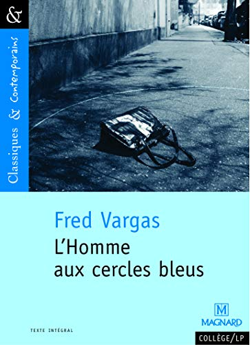 L'Homme aux cercles bleus - Classiques et Contemporains (2006)