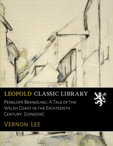 Penelope Brandling: A Tale of the Welsh Coast in the