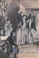 Schubert and His Vienna 0394541111 Book Cover