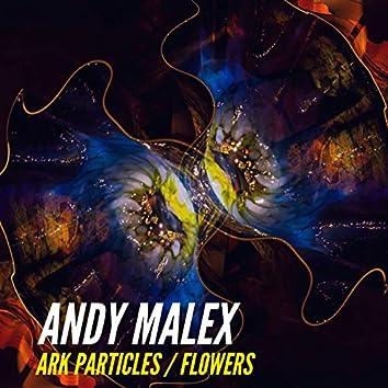 Ark Particles / Flowers