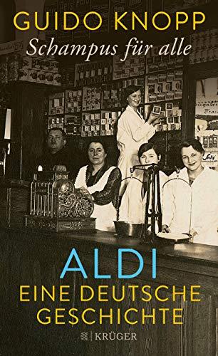 Schampus für alle: ALDI eine deutsche Geschichte (German Edition)