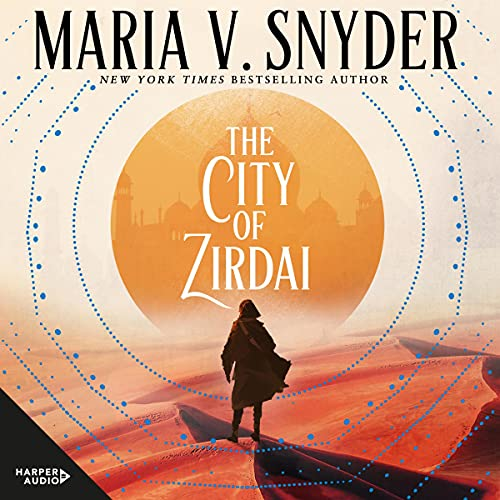 The City of Zirdai: Archives of the Invisible Sword, Book 2