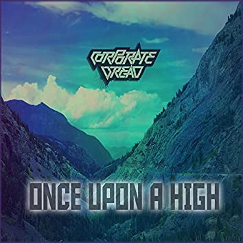 Once Upon a High