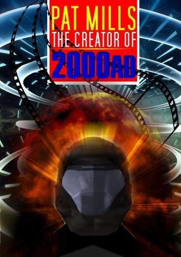 Pat Mills: Creator Of 2000 Ad & Judge Dredd [DVD] [Region 1] [NTSC] [US Import]