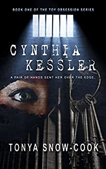 Cynthia Kessler (Toy Obsession Series, Book 1) by [Tonya Snow-Cook]