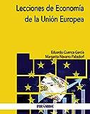 Lecciones de Economía de la Unión Europea (Economía y Empresa)