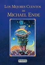 Los Mejores Cuentos De Michael Ende/Michael Ende's Best Stories (Spanish Edition)