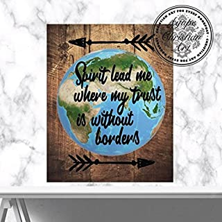 Spirit Lead Me Where My Trust is Without Borders   Decor   Praise and Worship   Map Art   Christian Wall Art   Inspirational Artwork (8x10)