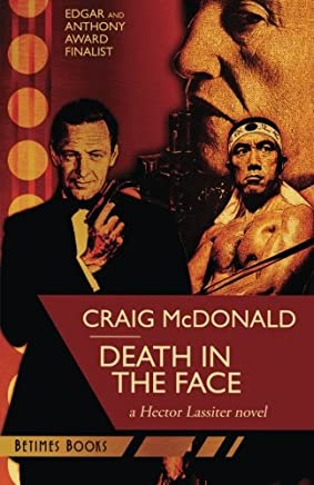 Death in the Face: A Hector Lassiter novel: Volume 9