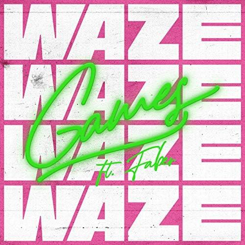 Waze feat. Faber
