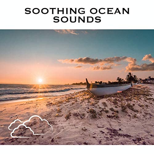 Relaxing Radiance, Sound Of Waves & Ocean Sounds