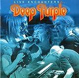 Deep Purple: Live Encounters (Audio CD (Live))