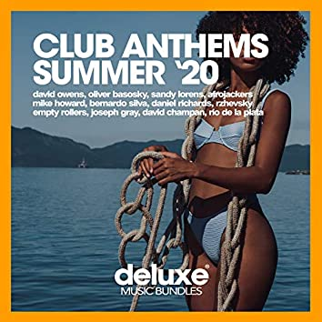 Club Anthems (Summer '20)