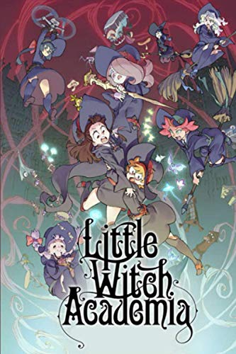 """Little Witch Academia: Anime Journal Notebook, Perfect For Journaling, Writing, To Do List... Japanese Anime Gift For Teens Girls Boys Men Women, Anime Journal - Lined Notebook - (6""""x""""9 In, 100 Pages)"""