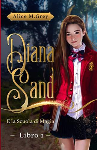Diana Sand e la Scuola di Magia