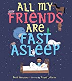 All My Friends Are Fast Asleep (English Edition)