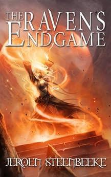 The Raven's Endgame (Hunter in the Dark Book 2) by [Jeroen Steenbeeke]