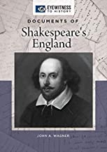 Documents of Shakespeare's England (Eyewitness to History)
