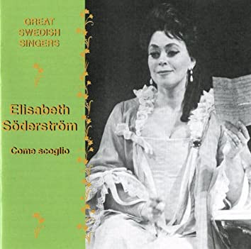 Swedish Singers: Elisabeth Söderström (1960-1977)