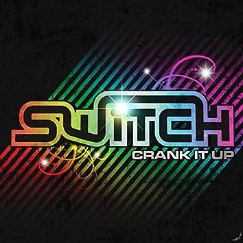 Crank it up EP