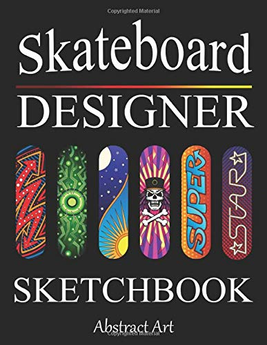 Skateboard Designer Sketchbook: Design your Deck - Blank Skateboarding Art Coloring Book for Kids, Boys, Teens and Adults