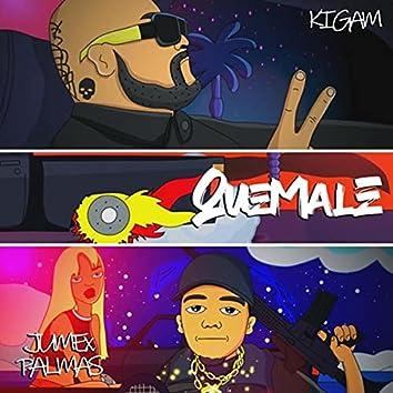 Quemale (feat. Jumex Palmas)
