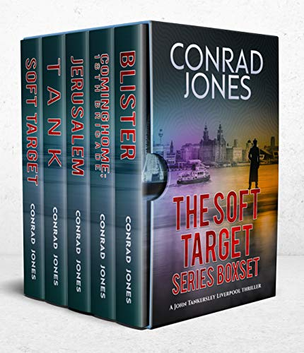 Soft Target Liverpool Thriller Series Box Set: Books 1-6 (Soft Target; Tank; Jerusalem; The 18th Brigade; Blister; The Child Taker (English Edition)