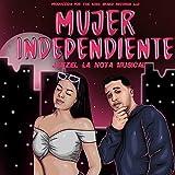 Mujer Independiente [Explicit]