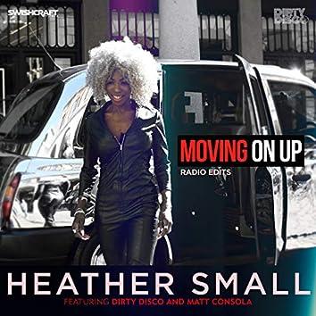 Moving On Up (Radio Edits)