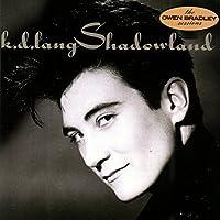Shadowland by K.D. Lang (1988-06-16)