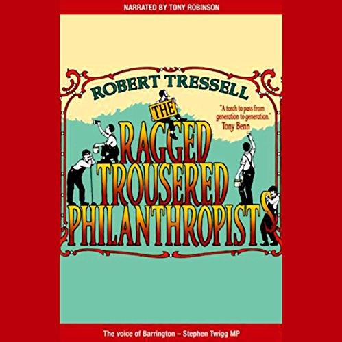 The Ragged Trousered Philanthropists audiobook cover art