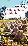 Allerseelenschlacht: Kriminalroman (Kommissare Fett und Schmelzer 2)
