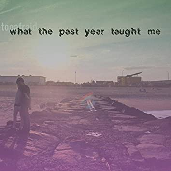What The Past Year Taught Me