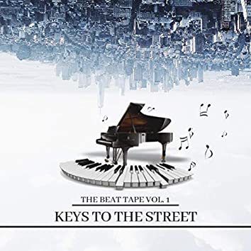 Keys to the Streets Beat Tape, Vol. 1