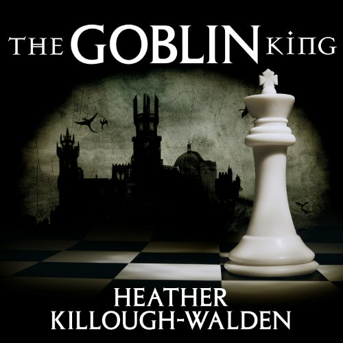 The Goblin King  audiobook cover art