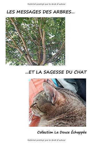 Les messages de l'arbre et la sagesse du chat