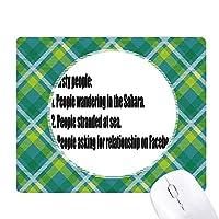3つの状況でのどの渇いた冗談 緑の格子のピクセルゴムのマウスパッド