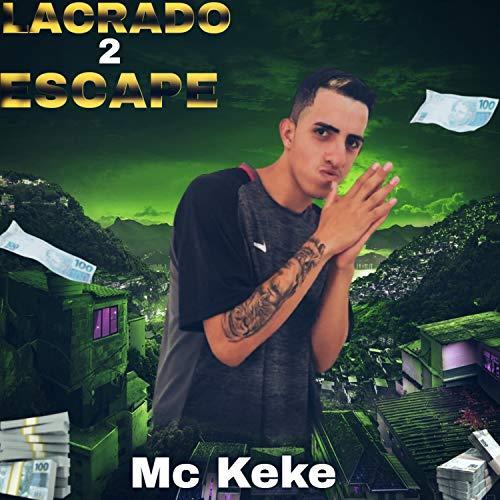 Lacrado 2 Escape