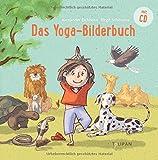 Das Yoga-Bilderbuch - Alexander Eichhorn