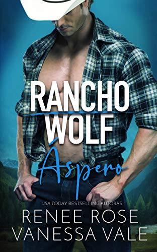 Áspero (Rancho Wolf nº 1)