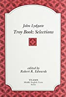 Troy Book: Selections (Middle English Texts)