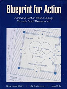 Blueprint for Action: Achieving Center Based Change Through Staff Development 0962189421 Book Cover