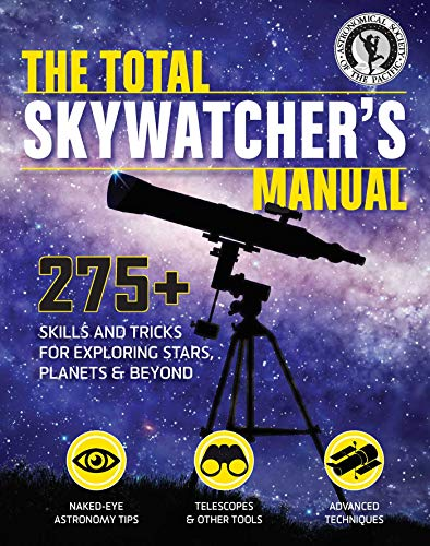 The Total Skywatcher's Manual: 275+…