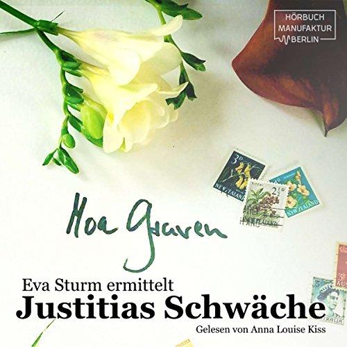 Justitias Schwäche     Eva Sturm 2              Autor:                                                                                                                                 Moa Graven                               Sprecher:                                                                                                                                 Anna Luise Kiss                      Spieldauer: 3 Std. und 11 Min.     21 Bewertungen     Gesamt 4,1