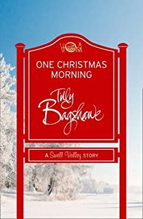 One Christmas Morning (Swell Valley Series Short Story) by Tilly Bagshawe (2014-11-06)